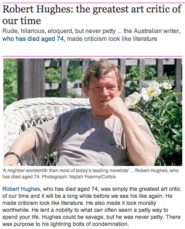 THE GUARDIAN | Robert Hughes: The Greatest Art Critic of our Time